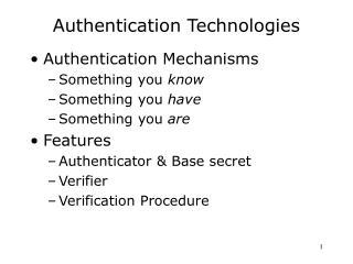 Authentication Technologies