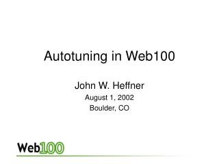Autotuning in Web100