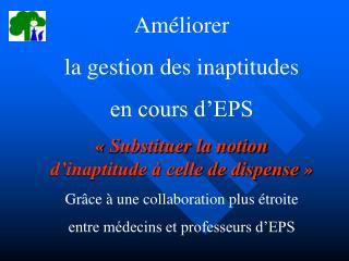 Améliorer  la gestion des inaptitudes en cours d'EPS