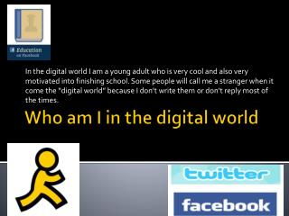 Who am I in the digital world