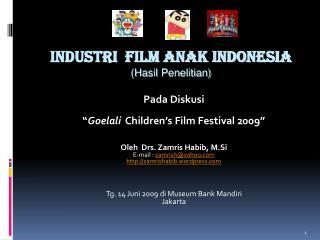 INDUSTRI  FILM ANAK INDONESIA Hasil Penelitian