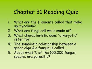 Chapter 31 Reading Quiz