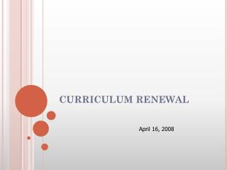 CURRICULUM RENEWAL
