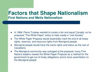 Factors that Shape Nationalism First Nations and Metis Nationalism