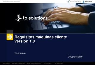 Requisitos m�quinas cliente versi�n 1.0