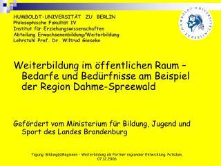HUMBOLDT-UNIVERSIT T  ZU  BERLIN Philosophische Fakult t IV Institut f r Erziehungswissenschaften  Abteilung Erwachsenen