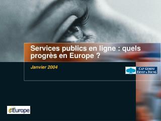 Services publics en ligne : quels progrès en Europe ?