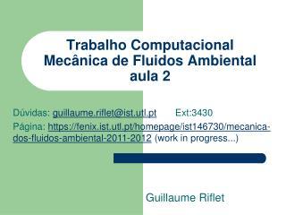 Trabalho Computacional Mecânica de Fluidos Ambiental aula 2