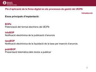 Pla d'aplicació de la firma digital en els processos de gestió del  BOPb