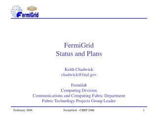FermiGrid Status and Plans