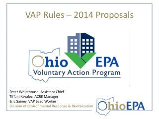 VAP Rules – 2014 Proposals