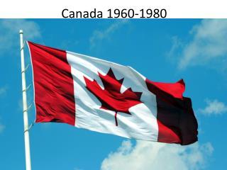 Canada 1960-1980