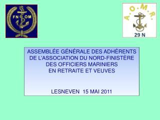 ASSEMBLÉE GÉNÉRALE DES ADHÉRENTS  DE L'ASSOCIATION DU NORD-FINISTÈRE DES OFFICIERS MARINIERS