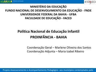Política Nacional de Educação  Infantil PROINFÂNCIA - BAHIA