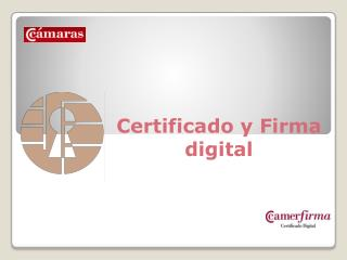 Certificado y Firma digital