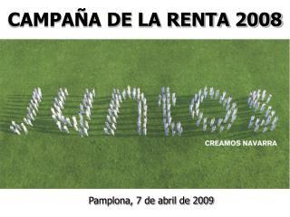 CAMPAÑA DE LA RENTA 2008
