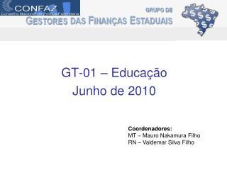 GT-01 – Educação Junho de 2010