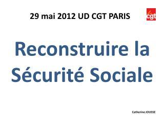 Reconstruire la S�curit� Sociale