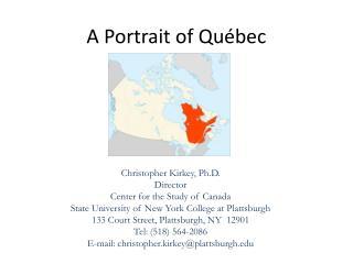 A Portrait of Québec