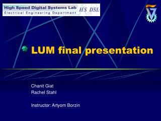 LUM final presentation