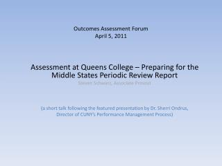 Outcomes Assessment Forum April  5, 2011
