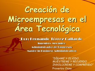 Por: Fernando Tórrez Gallardo Ingeniero Mecánico Administrador de Empresas