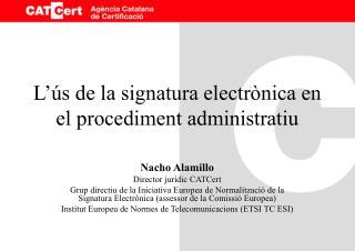 L'ús de la signatura electrònica en el procediment administratiu