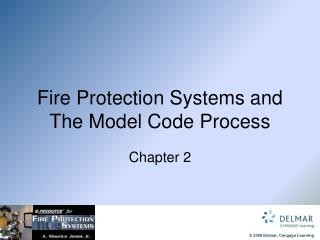 Fire Protection Systems and The Model Code Process