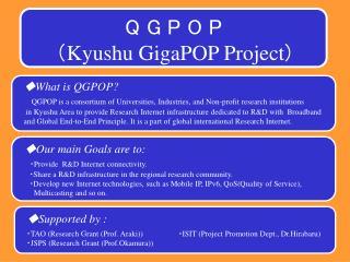 Q G P O P ( Kyushu GigaPOP Project )