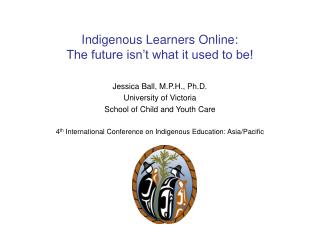 Indigenous Learners Online: The future isn't what it used to be!