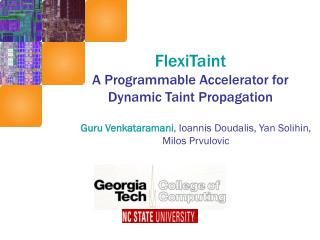FlexiTaint  A Programmable Accelerator for Dynamic Taint Propagation