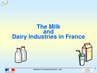 The Milk  and  Dairy Industries in France