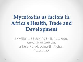 Mycotoxins as factors in Africa's Health, Trade and Development