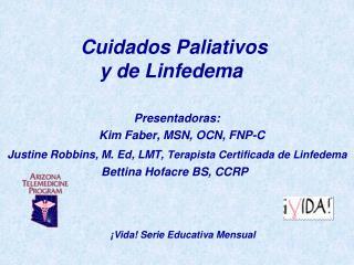 Cuidados Paliativos y de Linfedema