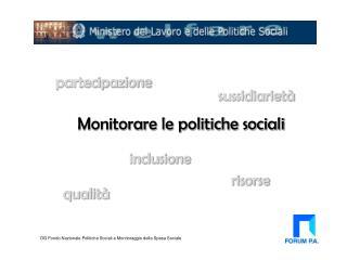 Monitorare le politiche sociali
