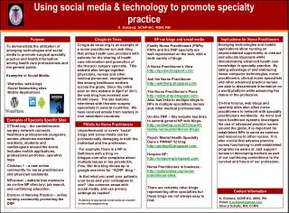 Using social media & technology to promote specialty practice K. Eckland, ACNP-BC, MSN, RN