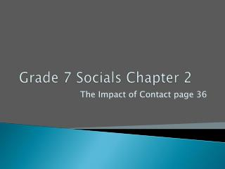 Grade 7 Socials Chapter 2