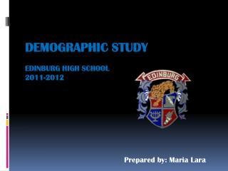 Demographic Study Edinburg High School 2011-2012