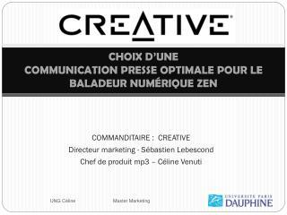 CHOIX D'UNE COMMUNICATION PRESSE OPTIMALE POUR LE  BALADEUR NUMÉRIQUE ZEN