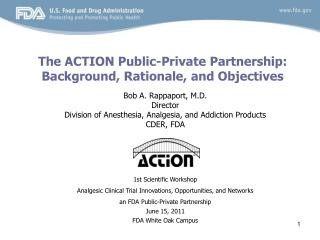 The ACTION Public-Private Partnership: Background, Rationale, and Objectives