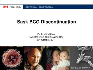 Sask BCG Discontinuation