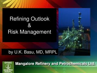 Refining Outlook   Risk Management
