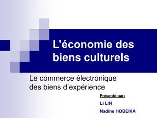 L'économie des biens culturels