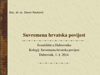 Suvremena hrvatska povijest