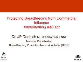 Protecting Breastfeeding from Commercial Influence Implementing IMS act