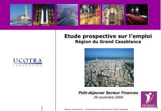 Etude prospective sur l'emploi Région du Grand Casablanca Petit-déjeuner Secteur Finances