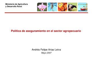 Política de aseguramiento en el sector agropecuario