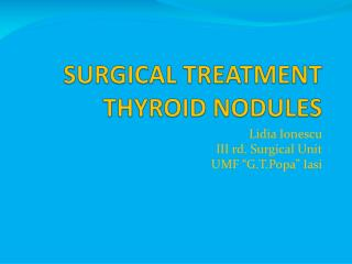 SURGICAL TREATMENT THYROID NODULES