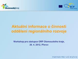 Aktuální informace o činnosti oddělení regionálního rozvoje