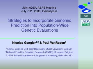 Strategies to Incorporate Genomic Prediction Into Population-Wide Genetic Evaluations
